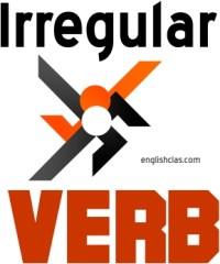 Pengertian dan Daftar kata kerja tidak beraturan-Irregular Verb
