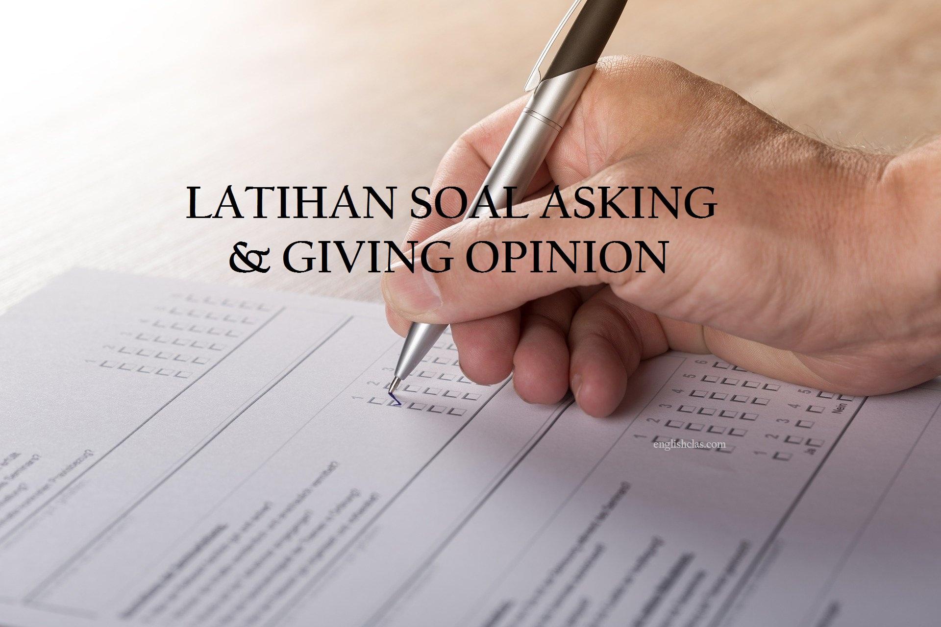 Contoh Soal Asking Giving Opinion Pilihan Ganda