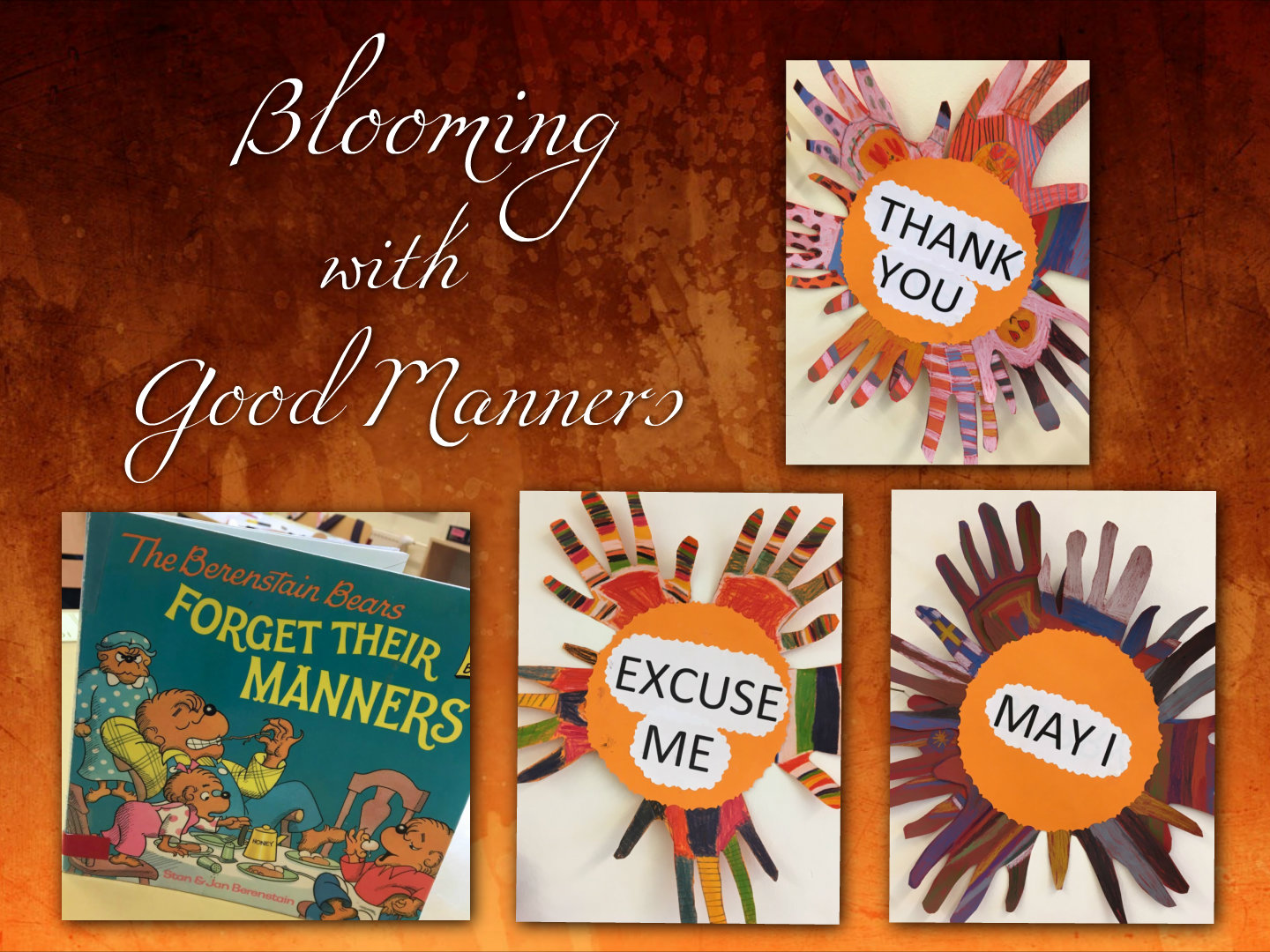 First Grade Is Blooming With Good Manners English