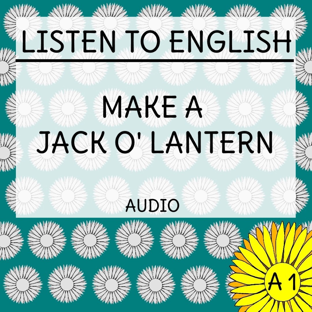 Make a jack o lantern audio for english a1 learners english daisies audios ibookread