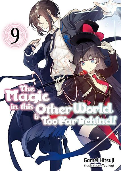 The Magic in This Other World is Too Far Behind Volume 9 Cover