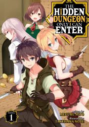 The Hidden Dungeon Only I Can Enter Volume 1 Cover Image