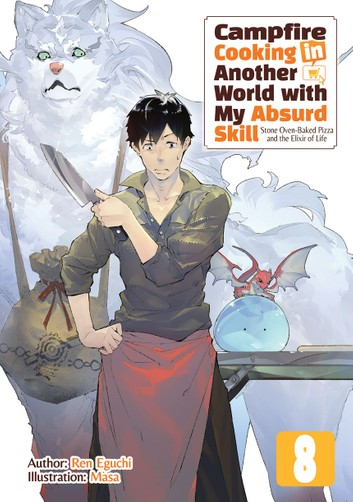 Campfire Cooking in Another World with My Absurd Skill Volume 8 Cover