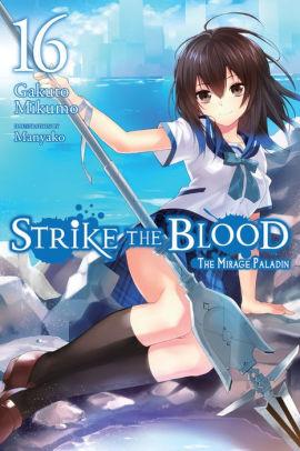Strike the Blood Volume 16