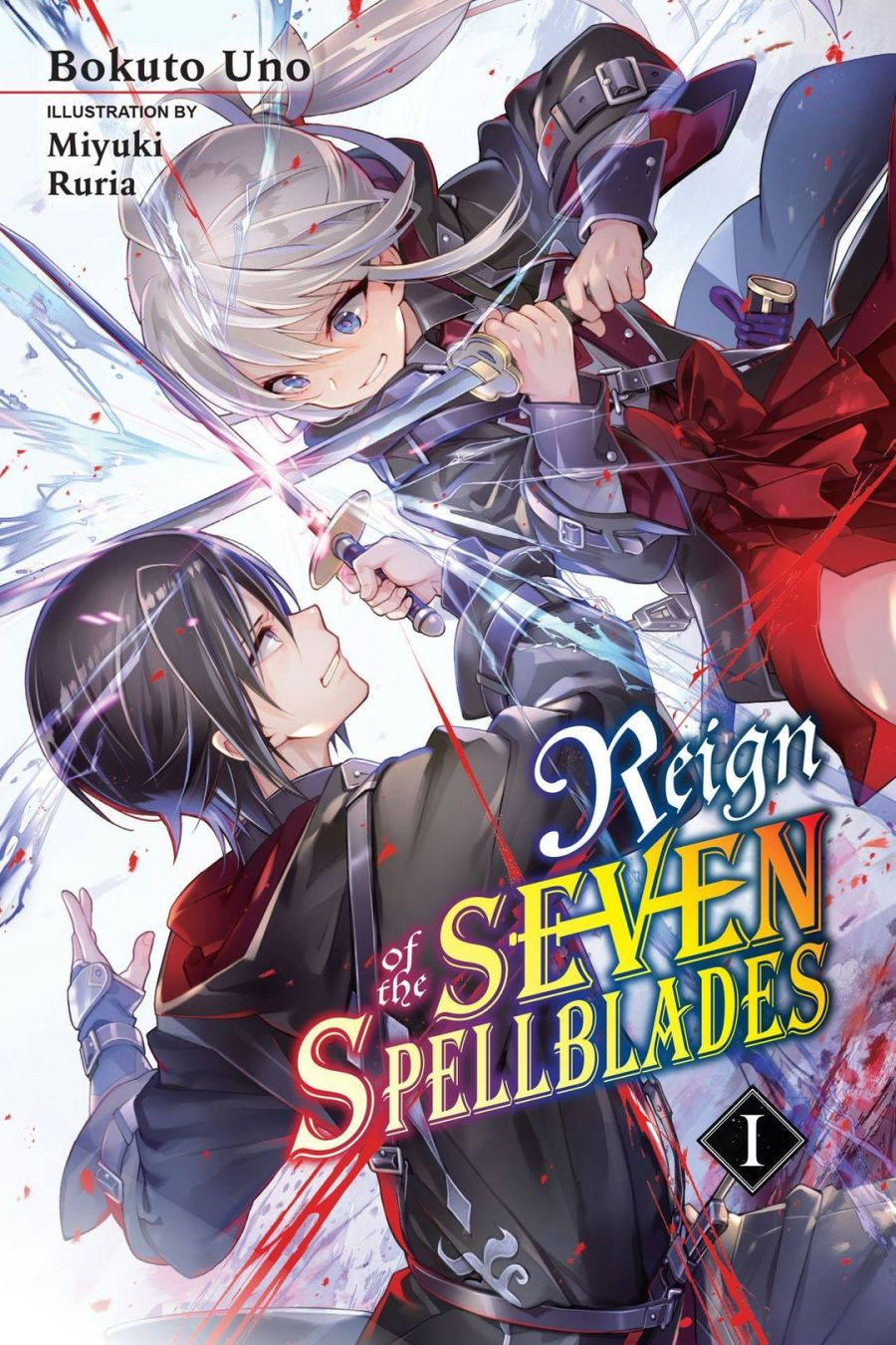 Reign of the Seven Spellblades Volume 1 Cover