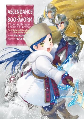 Ascendance of a Bookworm Part 3 Volume 3