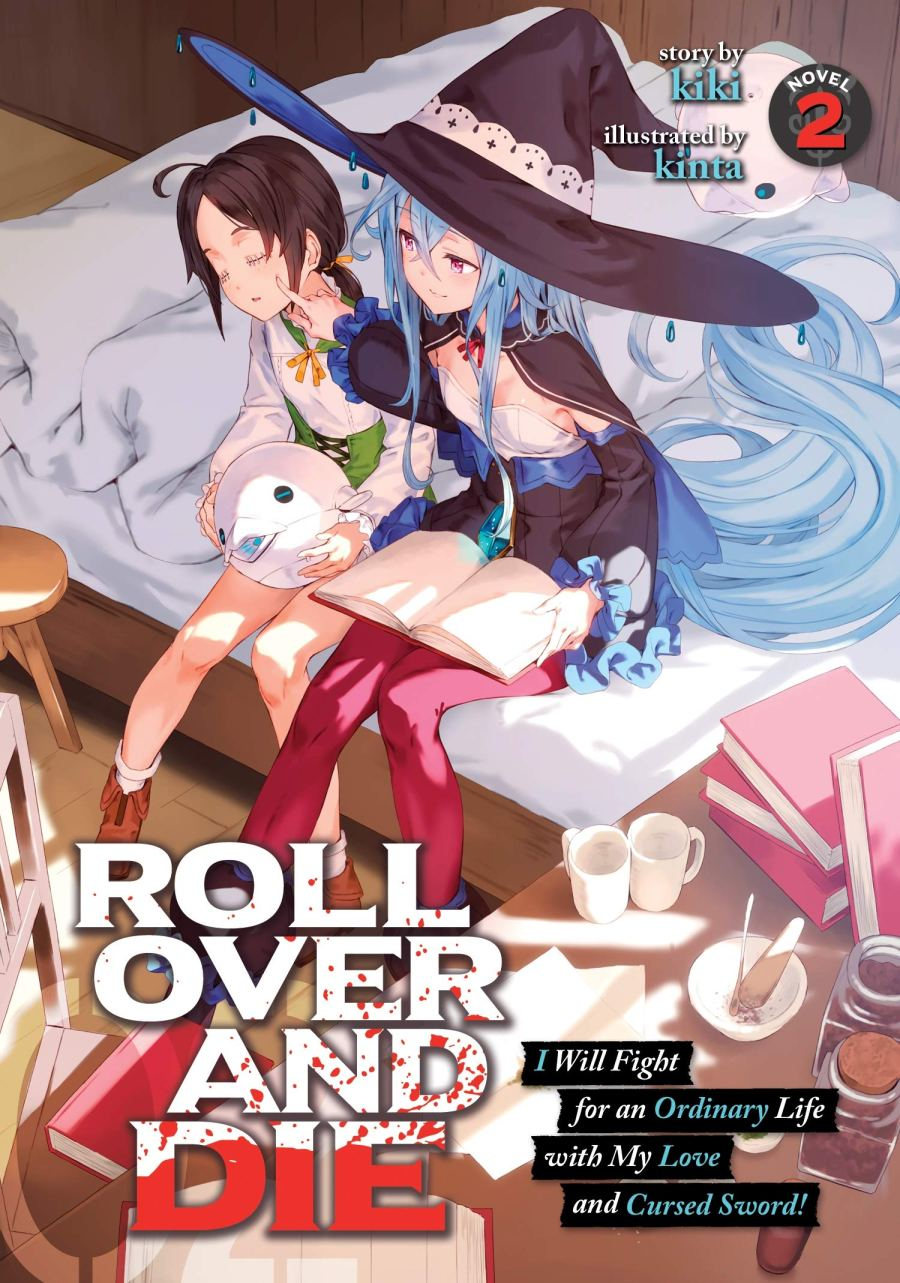ROLL OVER AND DIE: I Will Fight for an Ordinary Life with My Love and Cursed Sword! Volume 2