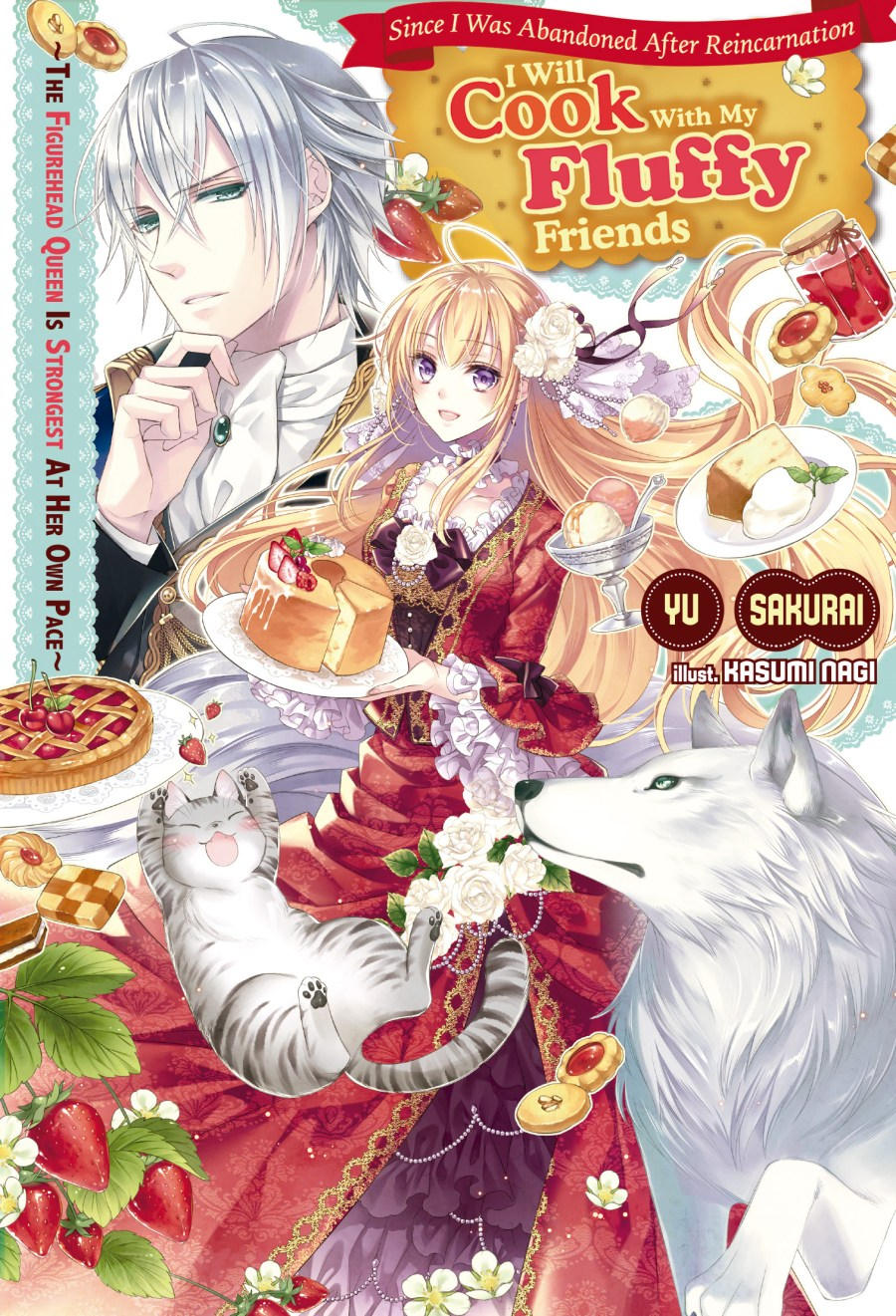 Since I Was Abandoned After Reincarnating, I Will Cook With My Fluffy Friends Volume 1 Cover