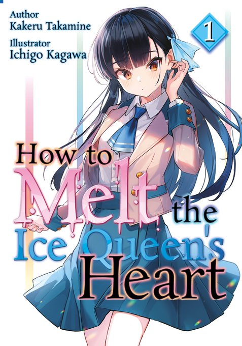 How to Melt the Ice Queen's HeartVolume 1