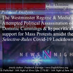 Media Hypocrites: Attempted Political Assassination of Dominic Cummings and the Support for Mass Protests