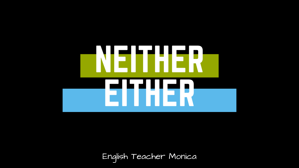 Neither vs. Either | Learn English