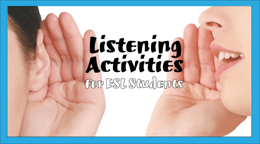 listening activities for esl students