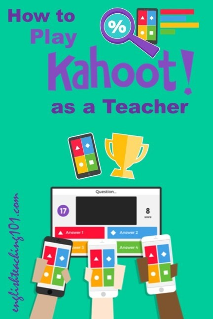 Tips and Ideas on how to play #Kahoot as a teacher! #edtech #assessmenttools #formativeassessment
