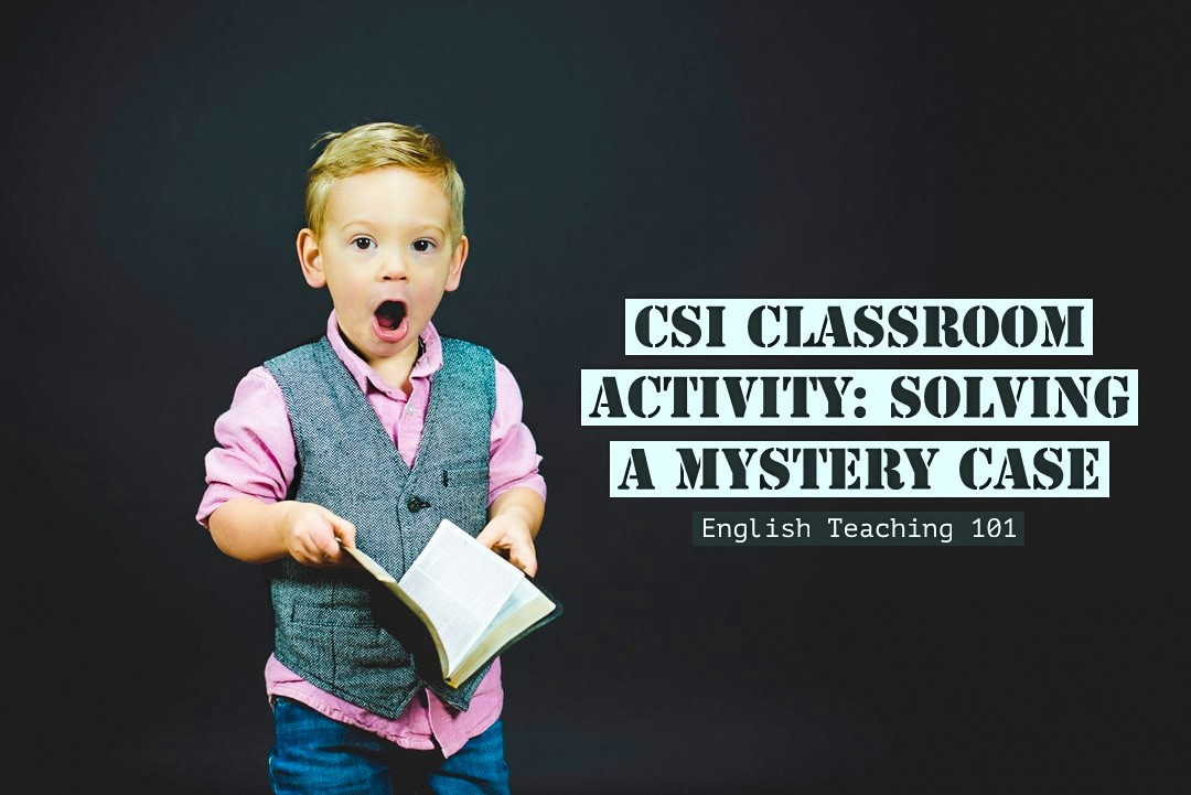 CSI Classroom Activity and Mystery Crime Scene