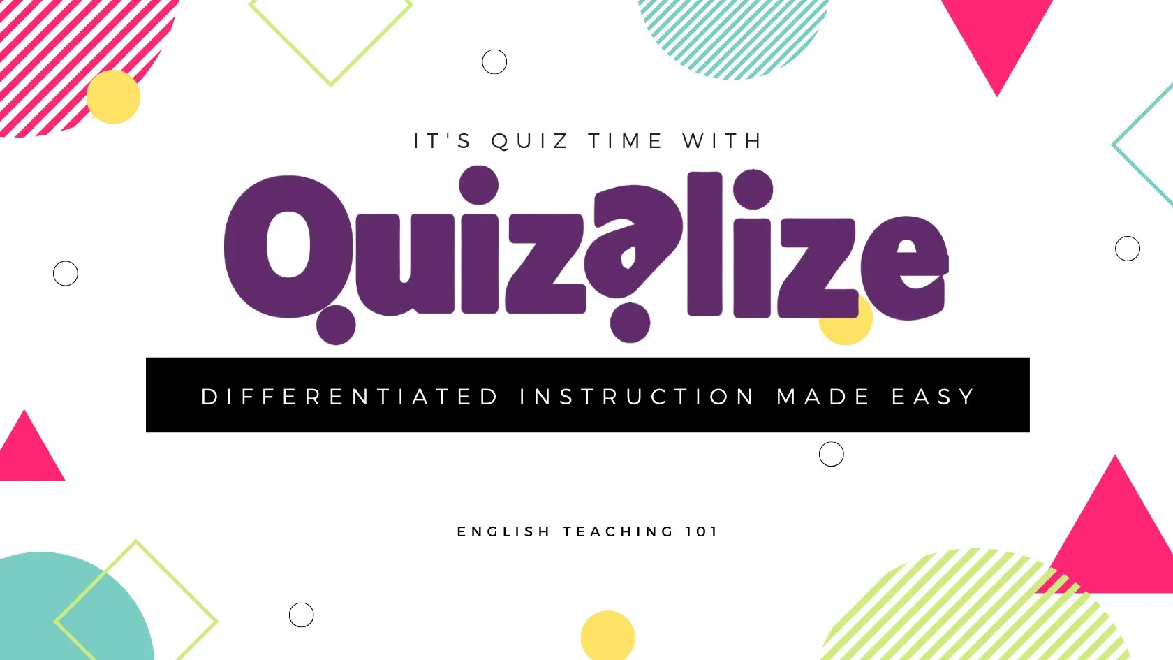 Quizalize Differentiated Teaching