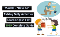 "Modals – ""Have to"" – Talking Daily Activities"