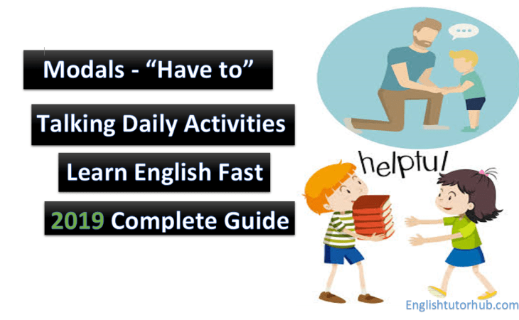 """Modals – """"Have to"""" - Talking Daily Activities"""