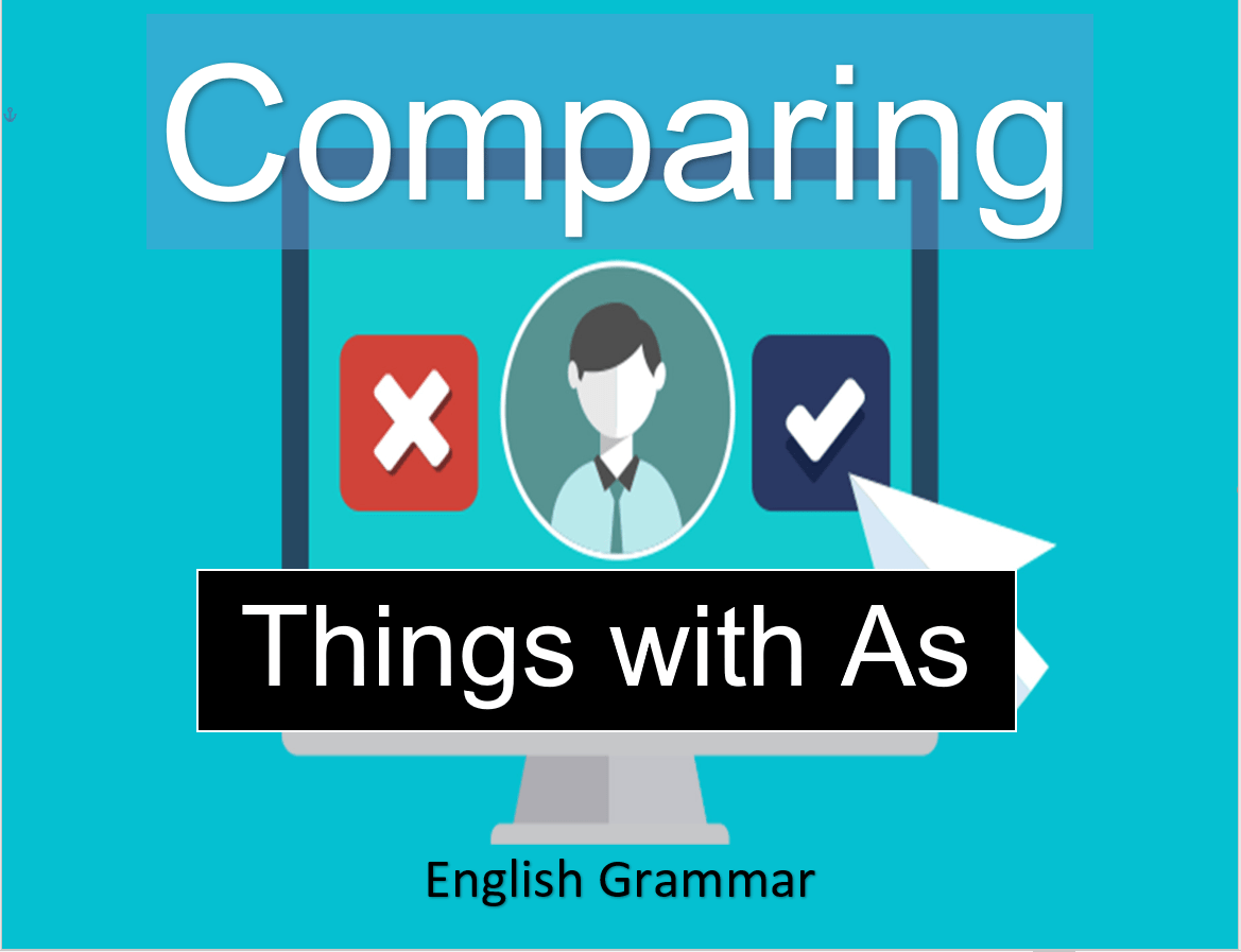 Comparing Things with as english grammar