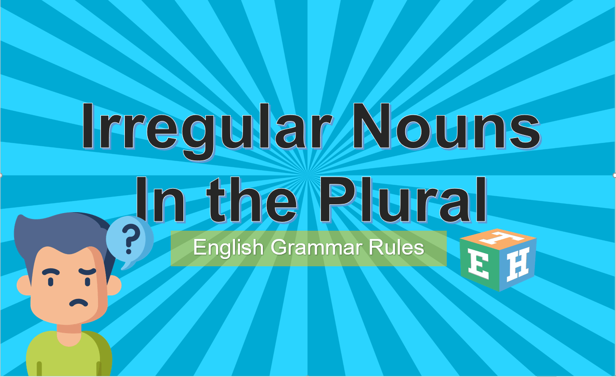 Irregular Nouns In the Plural