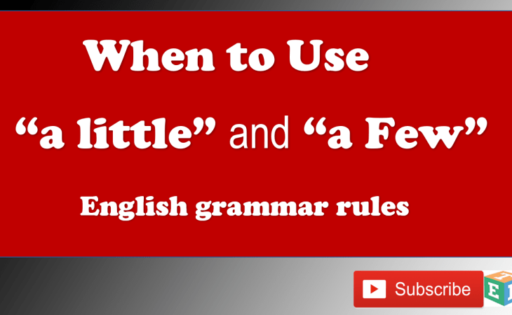 when to use a little and a few english grammar rules