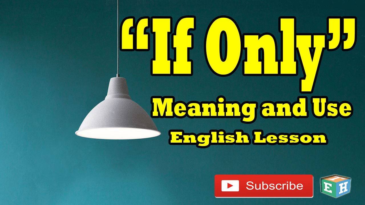 if only meaning and use english lesson