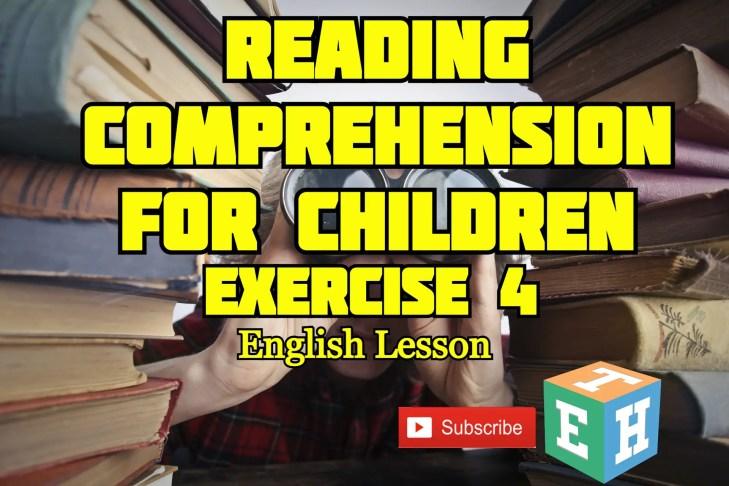 Reading comprehension for children - Exercise 4