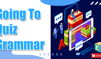 GOING TO Quiz | Grammar