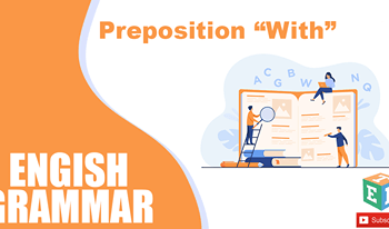 """Preposition – """"WITH"""""""