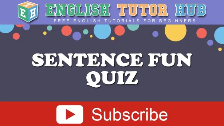 Sentence Fun Quiz
