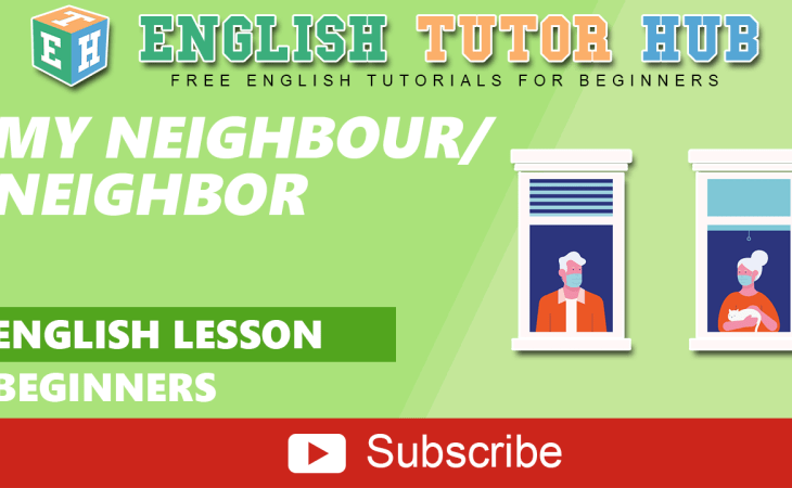 My Neighbour English Lesson