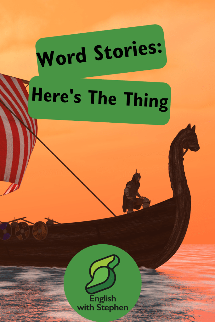A picture of the front half of a Viking ship with a blood red background behind it. Includes a title: 'Word Stories: Heres the thing by English with Stephen.'