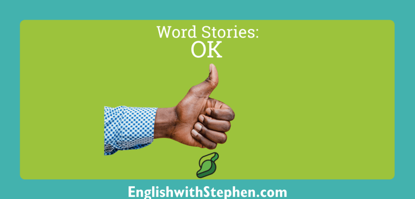 The story behind the word 'ok' by English with Stephen