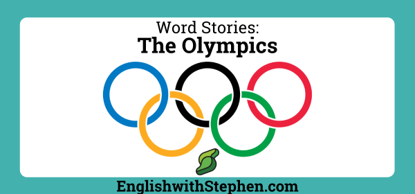 Word Stories: The Olympics by English with Stephen