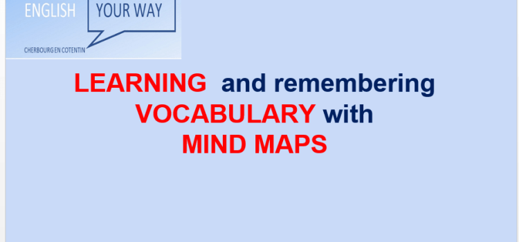 Learning and remembering vocabulary with mind maps.