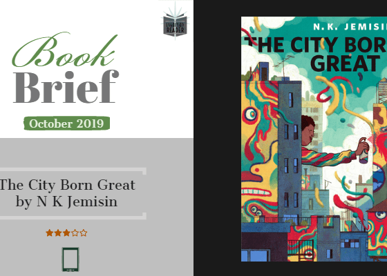 Book Brief - The City Born Great
