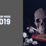 Horror Week – October 2019