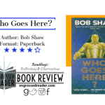 Review – Who Goes Here? by Bob Shaw
