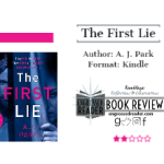 Review – The First Lie by A. J. Park