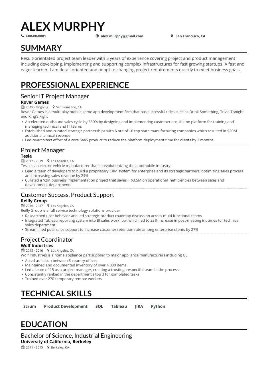 If you have worked for fewer than 3 years, write a project manager resume objective. 4 Job Winning Project Manager Resume Examples In 2021