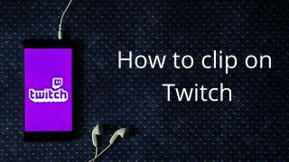 featured image for the article to clip on Twitch