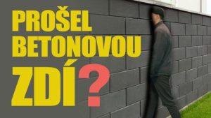 Největší záhady světa: Prošel betonovou zdí?