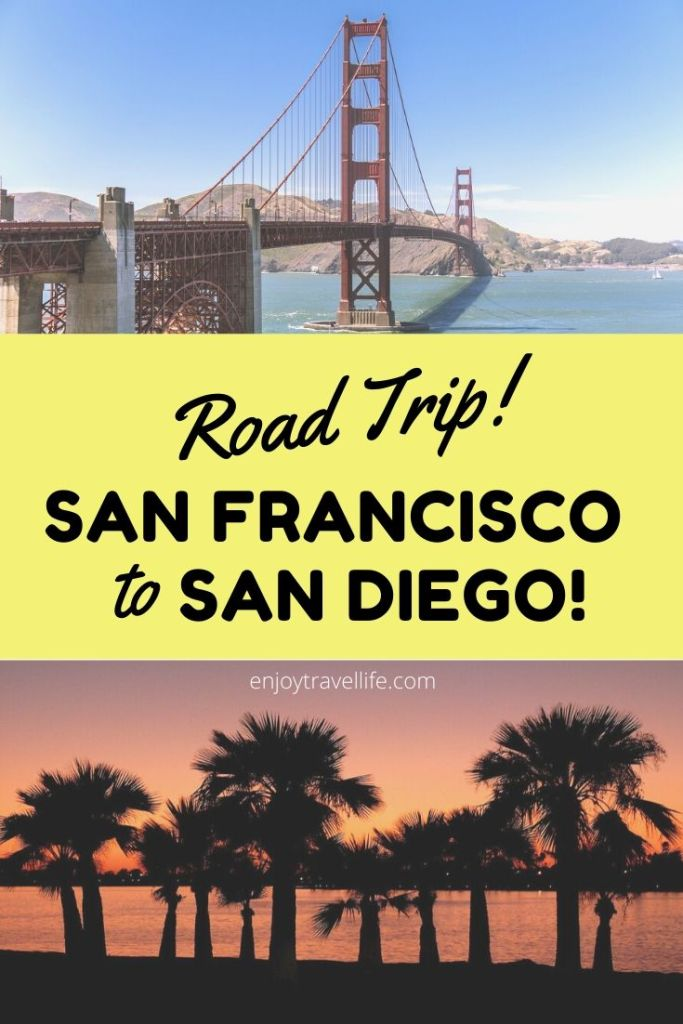 Road Trip: Drive from San Francisco to San Diego