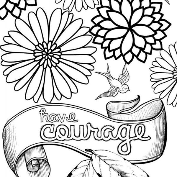 Have Courage and be Kind - Enlightened Coloring | printable courage quotes coloring pages