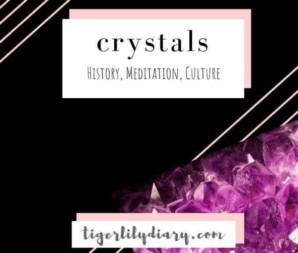 Crystals: History, Meditation, Culture