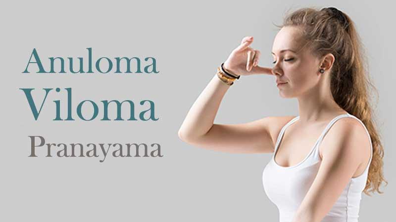 health Benefits Anuloma Viloma Pranayama, powerful Pranayama practice.