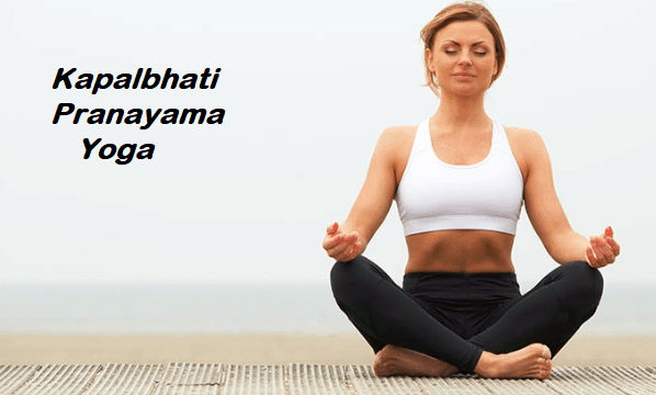 Kapalbhati Pranayama Yoga and its Numerous Benefits | MedicTips