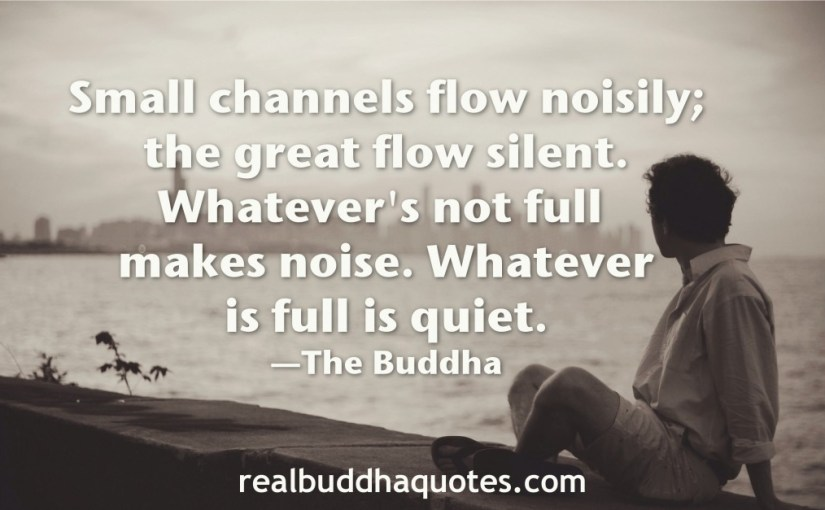 """Know from the rivers…"" The Buddha – Real Buddha Quotes"