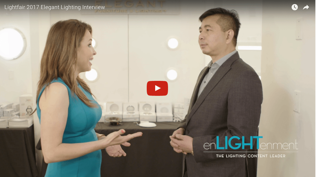 Lightfair 2017 Elegant Lighting Interview