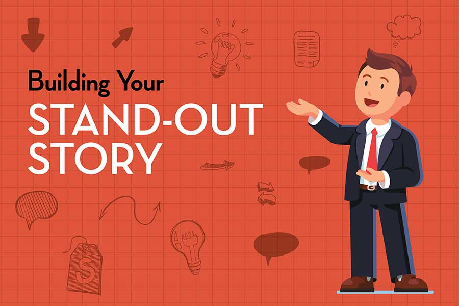 Building Your Stand-Out Story