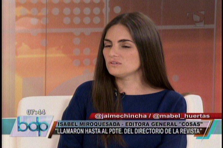 Foto Buenos Días Perú / Editora de Cosas confirma que tres empresarios presionaron por Nadine Heredia